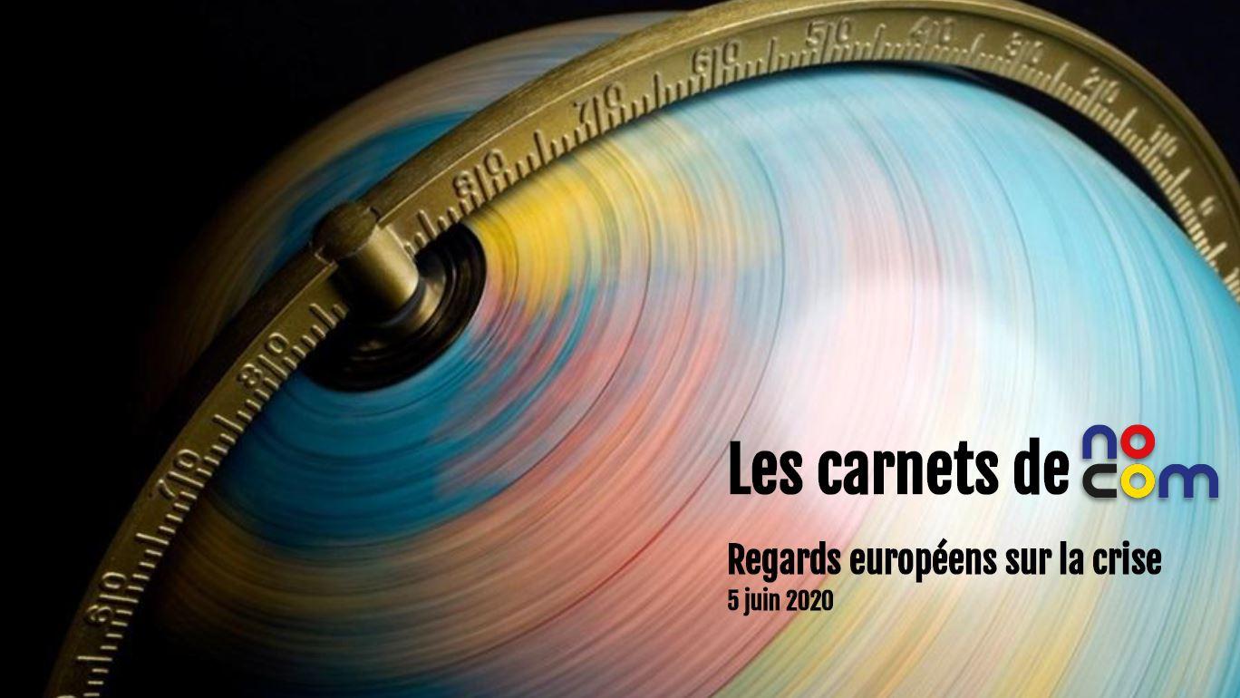 Les Carnets De No Com – Opinioni Europee Sulla Crisi