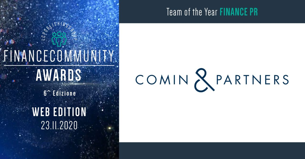 "Comin & Partners Vince La Sesta Edizione Dei FinanceCommunity Awards Come Team Dell'anno Nella Categoria ""Financial PR"""