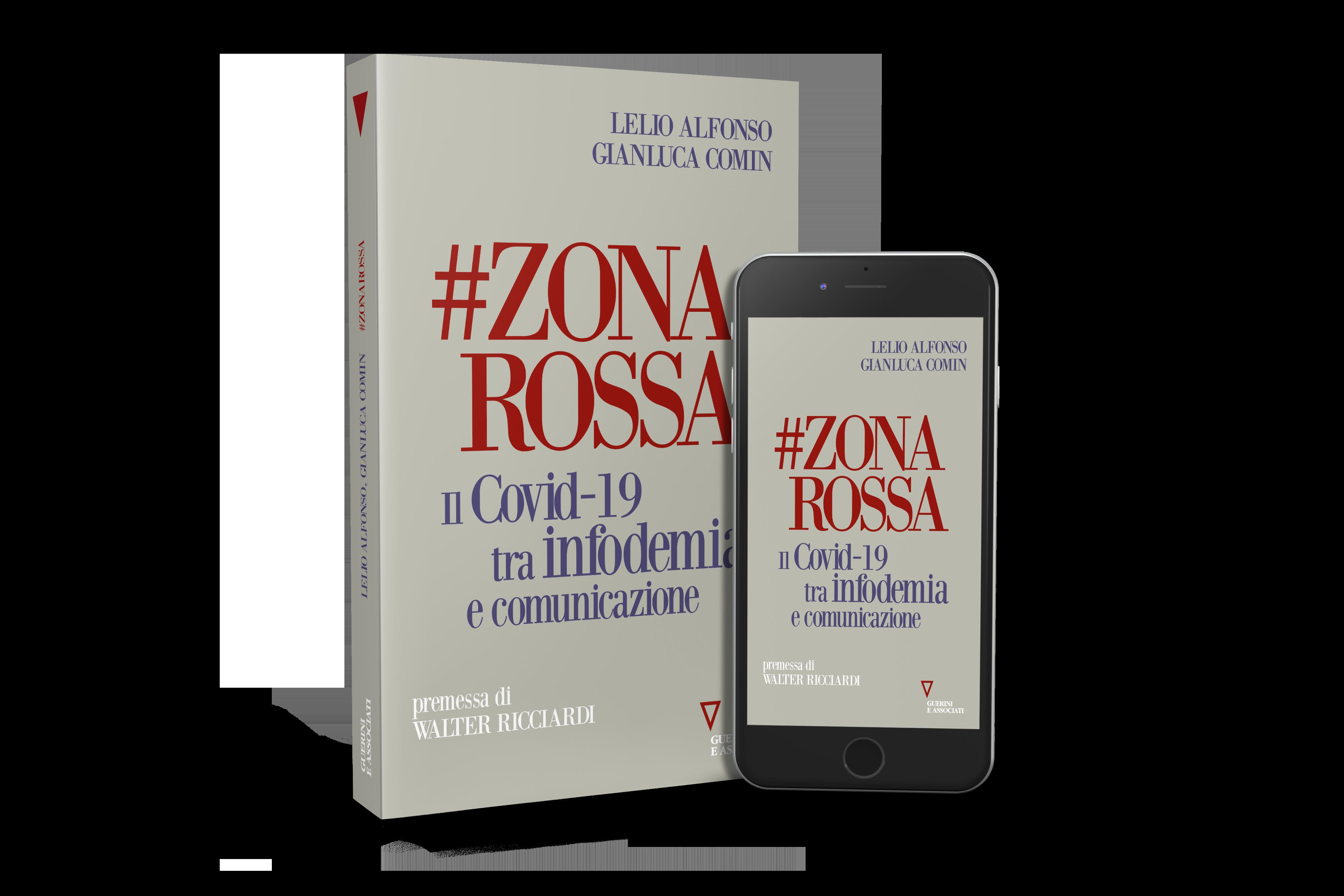 """Esce """"#ZONAROSSA. Il Covid-19 Tra Infodemia E Comunicazione"""""""